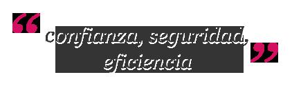 confianza-seguridad-eficiencia